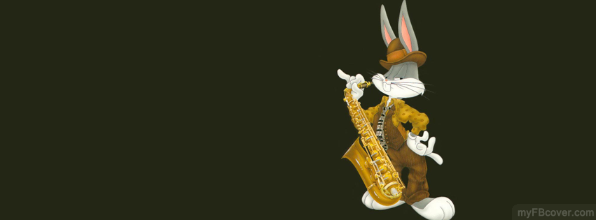 Bugs Bunny Playing Saxophone Facebook Cover Timeline Cover Fb Cover