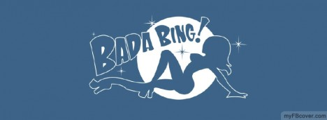 Bada Bing Facebook Cover