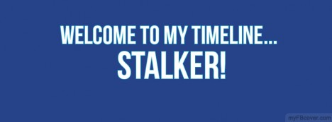 Welcome Stalker Facebook Cover