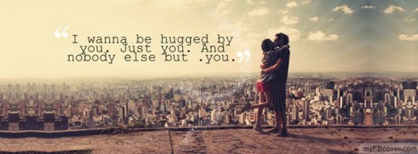 I wanna be hugged Facebook Cover