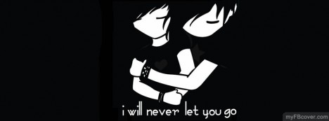 Never Let You Go Facebook Cover