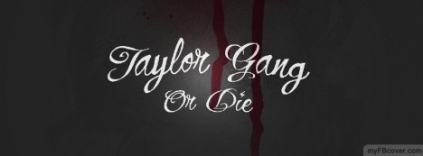 Taylor Gang Facebook Cover