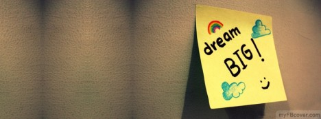 Dream Big Facebook Cover