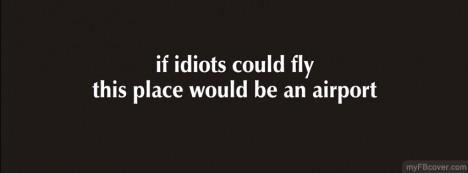 Idiots Facebook Cover