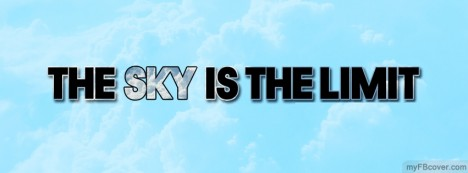 Sky is the Limit Facebook Cover
