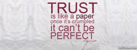 Trust is like Paper Facebook Cover
