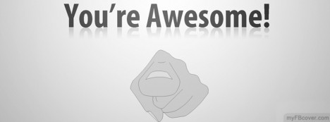 Youre Awesome Facebook Cover
